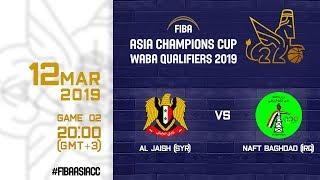 Al Jaish (SYR) v Naft Baghdad (IRQ) - Full Game - FIBA Asia Champions Cup 2019 WABA Qualifiers