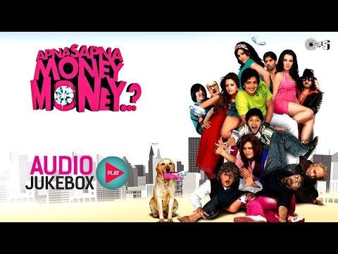 Apna Sapna Money Money Jukebox - Full Album Songs | Riteish Deshmukh, Jackie Shroff, Pritam