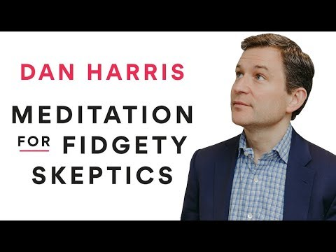 Meditation for Fidgety Skeptics | Robert Wright & Dan Harris [The Wright Show]