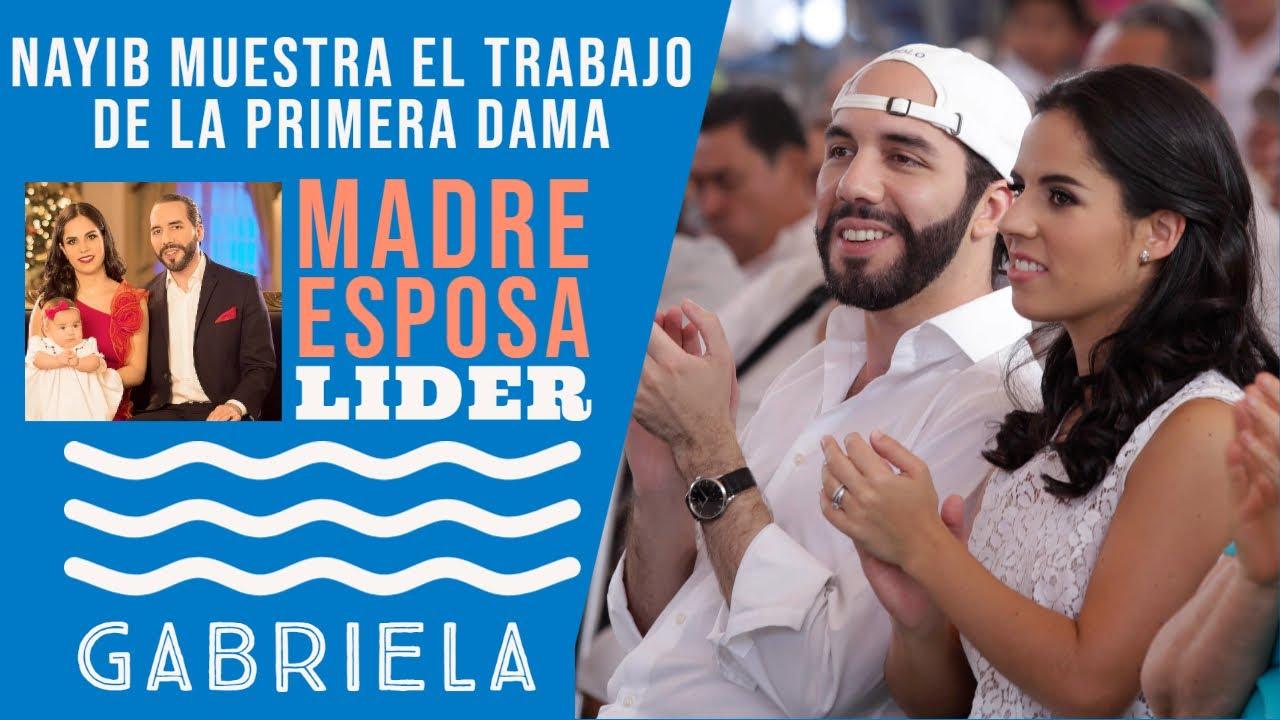 Nayib Muestra El Gran Trabajo de Gabriela La Primera Dama de El Salvador