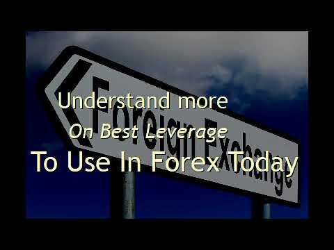 Best leverage to use in forex самый лояльный брокер форекс