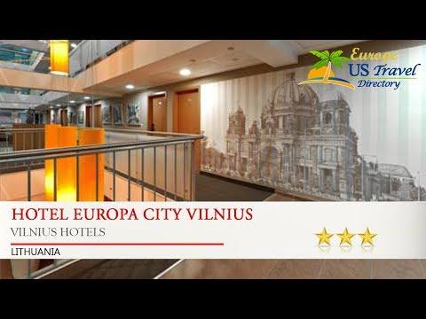 Hotel Europa City Vilnius - Vilnius Hotels, Lithuania