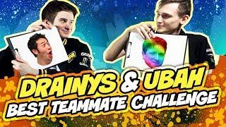Drainys & ubah - Best teammate challenge