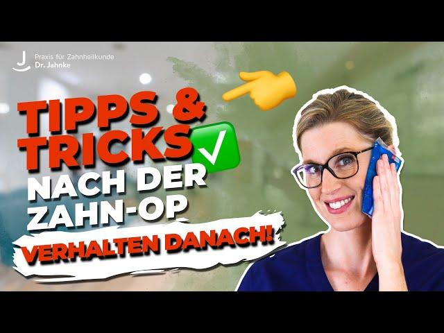 Verhalten nach einer Zahn-OP | Dr. Jahnke | #eifelimplants