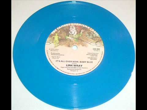 Link Wray - It's All Over Now, Baby Blue