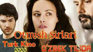 TARJIMA KINOLAR 2020 Otmish Sirlari Turk kino uzbek tilida | отмиш сирлари турк кино узбек тилида