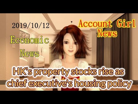 hk's-property-stocks-rise,-as-chief-executive's-housing-policy-——-account-girl-news-19/10/2019