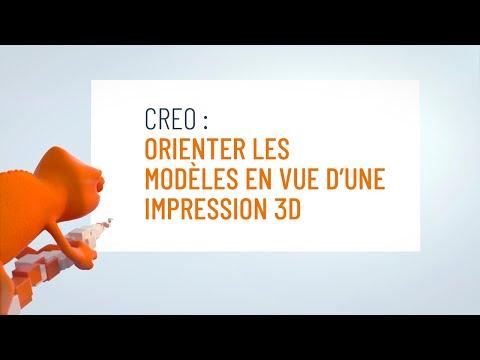 Tuto : Optimiser l'orientation des modèles Creo en vue d'une impression 3D