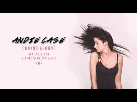 Andie Case - Coming Around (Audio)