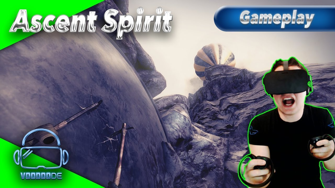 b77d786ac37 Ascent Spirit - Hat das vorher jemand getestet !  Let s  Play  Gameplay  German  Virtual Reality