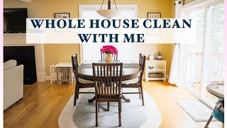 WHOLE HOUSE CLEAN WITH ME | ULTIMATE CLEANING MOTIVATION