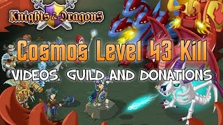 Knights and Dragons: Cosmos Level 43 Kill | Donations & Expectations
