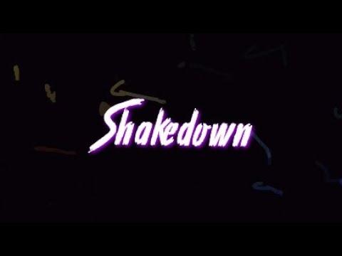 Shakedown [The Score]- Lyrics