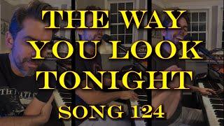 The Way You Look Tonight (Frank Sinatra) - Tony DeSare Song Diaries #124