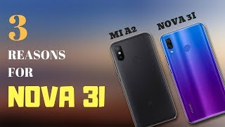Buy Huawei Nova 3i, Not Xiaomi Mi A2|3 Reasons