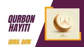 Qobil Qori - Qurbon Hayiti