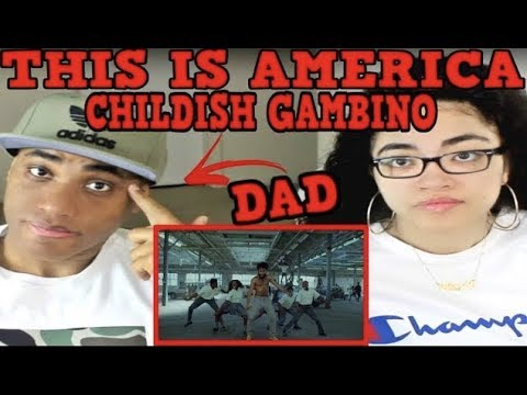 My Dad Reviews Childish Gambino - This Is America  MY DAD REACTS TO Childish Gambino