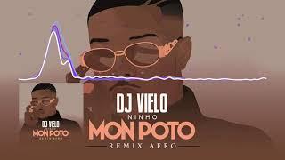 Dj Vielo X Ninho   Mon Poto Remix Afro