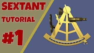 Sextant Tutorial: The Principle of the Sextant