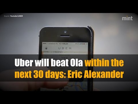 Uber will beat Ola within the next 30 days: Eric Alexander
