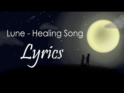 Lune - Healing Song Lyrics