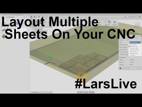 Fusion 360 CAM — Layout Multiple Sheets On Your CNC  — #LarsLive 71