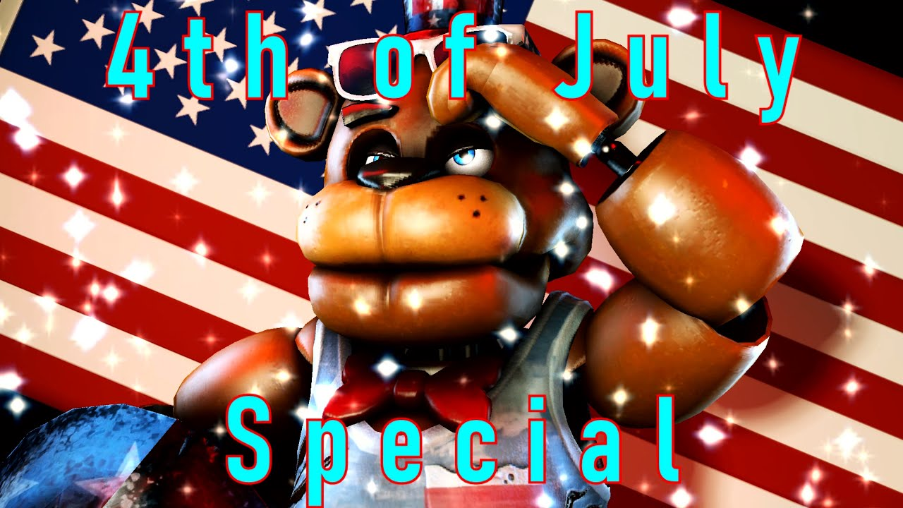 "{FNAF/SFM} ""4th of July SPECIAL"" #vaportrynottolaugh"