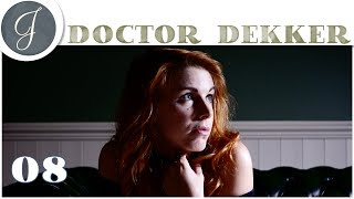 The Infectious Madness of Doctor Dekker Gameplay, 08  ▶Kissing Strangers◀  Mystery Let's Play