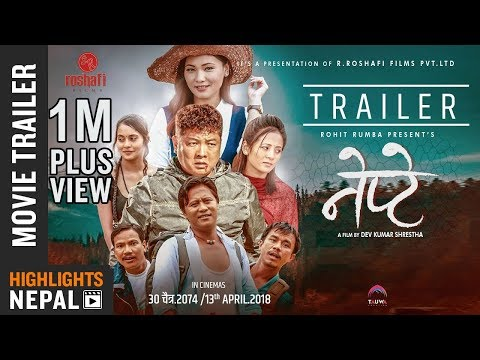 NEPTE - New Nepali Movie Trailer 2018 Ft. Dayahang, Rohit, Buddhi, Arjun, Chhulthim, Purnima thumbnail