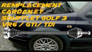 TUTO REMPLACEMENT CARDAN GOLF 3 VR6 TDI GTI