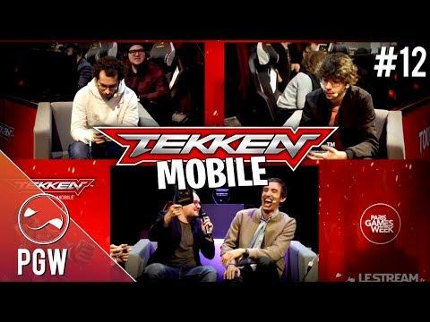 Gros tournoi entre Streamer sur Tekken Mobile - PGW #12