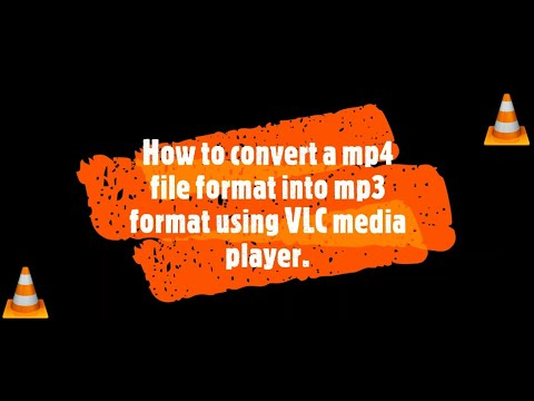 How to convert mp4 file into a mp3 file using VLC media ...