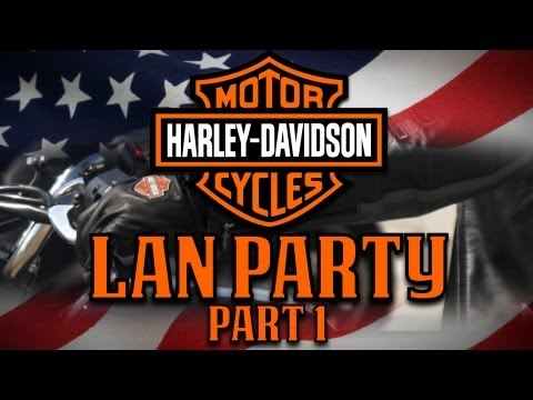 LAN Party: Man Party: Harley Davidson Part 1- NODE