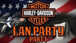 LAN Party: Man Party: Harley Davidson Part 1- NODE