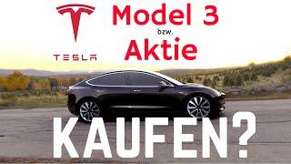 Tesla Model 3: Aktie jetzt kaufen?