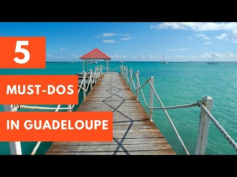 5 Must-Do Activities in Guadeloupe