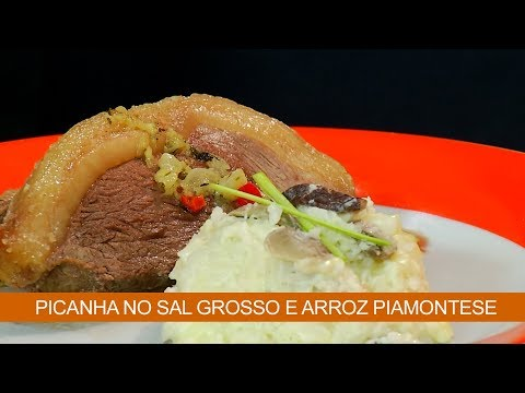 PICANHA NO SAL GROSSO E ARROZ PIAMONTESE