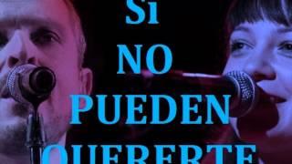 Si no pueden quererte- Miguel Bose & Natlia Lafourcade  By A Real Fan