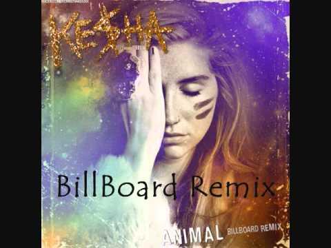 Ke$ha- Animal (Billboard Remix) (HQ)