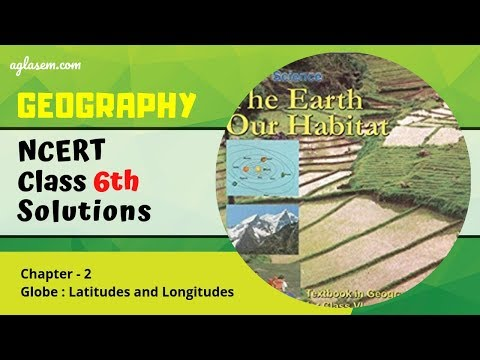 NCERT Solutions Class 6 Geography Chapter 2 Globe