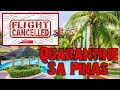 OFW RETURNING TO PHILIPPINES OFW Quarantine sa Pinas COMPLETE GUIDE