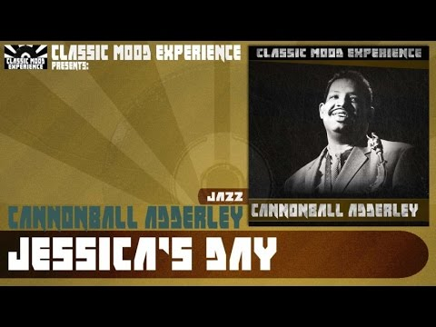 Cannonball Adderley - Jessica's Day (1962)