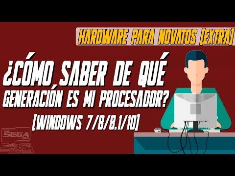 ¿CÓMO SABER LA GENERACIÓN DE TU PROCESADOR? | Hardware Para Novatos