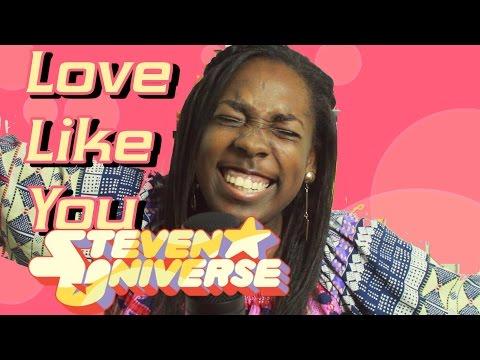 LOVE LIKE YOU - STEVEN UNIVERSE COVER
