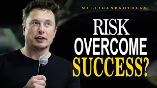 TAKES RISKS NOW - Elon Musk [THE BEST]