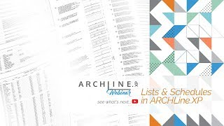 Lists and Schedules in ARCHLine.XP - Webinar