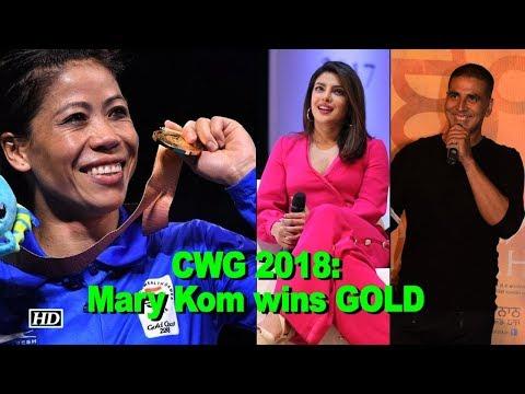 CWG 2018: Mary Kom wins GOLD- Priyanka, Akshay hail Indian Woman Boxer