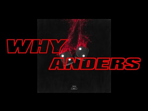 anders - Why (Audio)