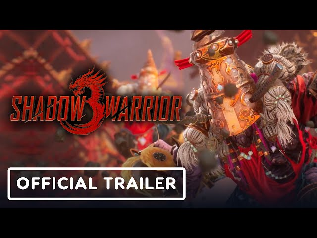 Shadow Warrior 3 - Official Gameplay Trailer