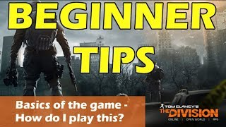 The Division Basic Guide - Getting to Level 30